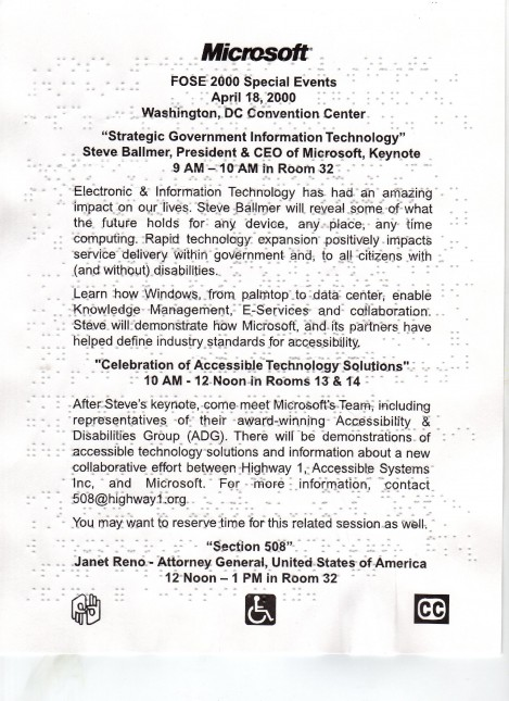 Large Print/Braille invite to FOSE events with Microsoft CEO Steve Ballmer and former DOJ Attorney General Janet Reno, with accessibility logos.